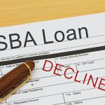 Small Business Funding – What to do if Your SBA Loan is Denied
